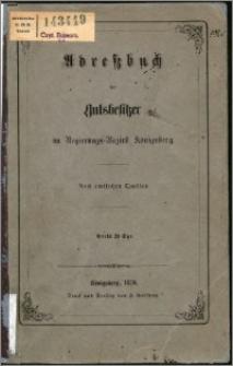 Adreßbuch der Gutsbesitzer im Regierungs-Bezirk Königsberg : nach amtlichen Quellen