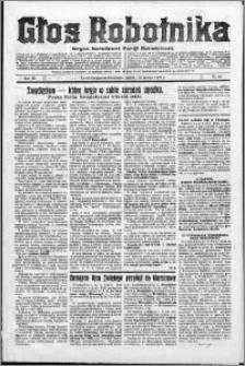 Głos Robotnika 1928, R. 9 nr 63