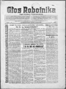 Głos Robotnika 1928, R. 9 nr 81