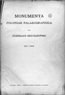 Monumenta Poloniae Paleographica. Fasc. 1. Tabularum argumenta I-XXVII