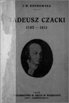 Tadeusz Czacki jako jeden z twórców szkolnictwa polskiego : 1765-1813