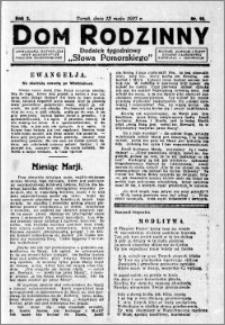 Dom Rodzinny : dodatek tygodniowy Słowa Pomorskiego, 1927.05.13 R. 3 nr 19