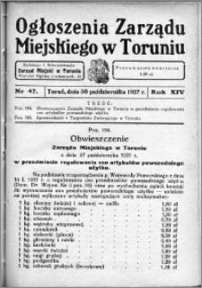 Ogłoszenia Zarządu Miejskiego w Toruniu 1937, R. 14, nr 47
