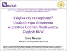 Książka czy czasopismo? Ustalanie typu dokumentu w praktyce Oddziału Wydawnictw Ciągłych BUW