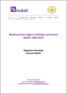 Wydawnictwa ciągłe w katalogu centralnym NUKAT 2002-2012