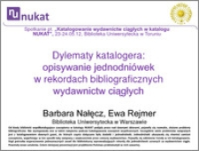 Dylematy katalogera : opisywanie jednodniówek w rekordach bibliograficznych wydawnictw ciągłych