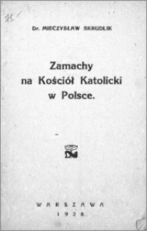 Zamachy na Kościół Katolicki w Polsce