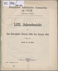 Jahresbericht über das Schuljahr Oster 1890 bis Ostern 1891