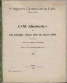 Jahresbericht über das Schuljahr Oster 1908 bis Ostern 1909