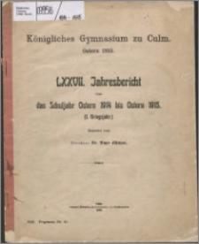 Jahresbericht über das Schuljahr Oster 1914 bis Ostern 1915