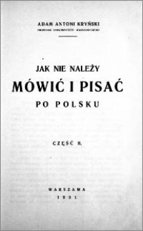 Jak nie należy mówić i pisać po polsku. Cz. 2