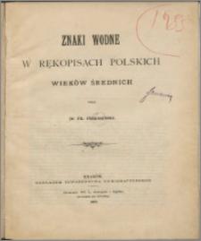 Znaki wodne w rękopisach polskich wieków średnich