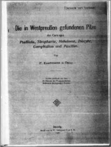 Die in Westpreußen gefundenen Pilze : der Gattungen Psalliota, Stropharia, Hebeloma, Inocybe, Gomphidius und Paxillus