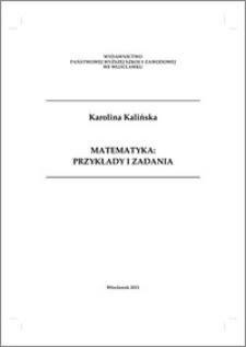 Matematyka : przykłady i zadania
