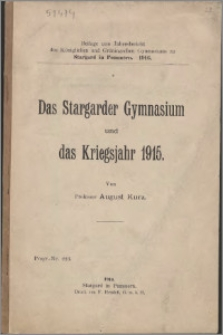 Das Stargarder Gymnasium und das Kriegsjahr 1915