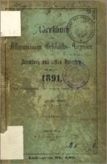Adressbuch nebst allgemeinem Geschäfts-Anzeiger von Bromberg und dessen Vororten auf das Jahr 1891 : auf Grund amtlicher und privater Unterlagen