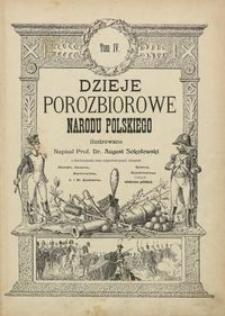 Dzieje porozbiorowe narodu polskiego ilustrowane. T. 4 [1831-1908]