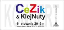 CeZik & KlejNuty : 11 stycznia 2013 r. : zaproszenie dla 2 osób