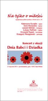 Nie tylko o miłości : najpiękniejsze polskie przeboje z filmów lat 20. i 30. : Koncert z okazji Dnia Babci i Dziadka : 21 stycznia 2013 r. : zaproszenie dla 2 osób