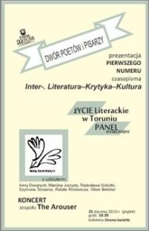 """Dwór poetów i pisarzy : prezentacja pierwszego numeru czasopisma """"Inter-. Literatura-Krytyka-Kultura"""" : 25 stycznia 2013 r."""