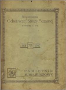 Ochotnicza Straż Pożarna 1862-1937: pamiętnik jubileuszowy