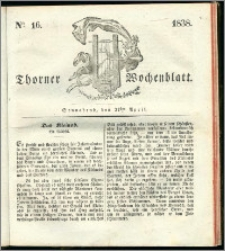 Thorner Wochenblatt 1838, Nro. 16 + Beilage, Thorner wöchentliche Zeitung