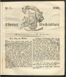Thorner Wochenblatt 1840, Nro. 6 + Thorner wöchentliche Zeitung