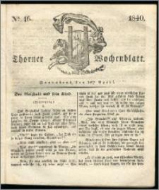 Thorner Wochenblatt 1840, Nro. 16 + Beilage, Thorner wöchentliche Zeitung