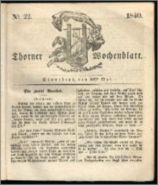 Thorner Wochenblatt 1840, Nro. 22 + Beilage, Thorner wöchentliche Zeitung