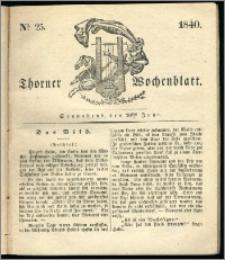 Thorner Wochenblatt 1840, Nro. 25 + Beilage, Thorner wöchentliche Zeitung
