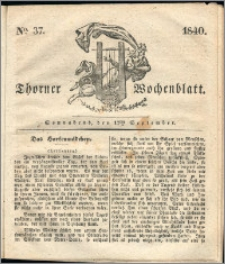Thorner Wochenblatt 1840, Nro. 37 + Beilage, Thorner wöchentliche Zeitung