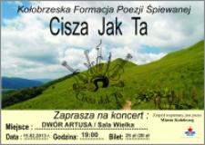 Kołobrzeska Formacja Poezji Śpiewanej : Cisza Jak Ta : 15.02.2013