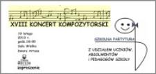 XVIII Koncert Kompozytorski : Szkolna Partytura : 19 lutego 2013 : zaproszenie