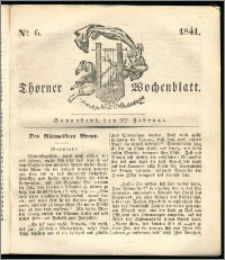 Thorner Wochenblatt 1841, Nro. 6 + Beilage, Thorner wöchentliche Zeitung