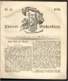 Thorner Wochenblatt 1841, Nro. 13 + Beilage, Zweite Beilage, Thorner wöchentliche Zeitung