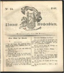 Thorner Wochenblatt 1841, Nro. 14 + Beilage, Thorner wöchentliche Zeitung