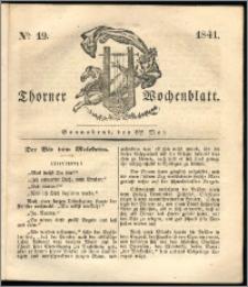 Thorner Wochenblatt 1841, Nro. 19 + Beilage, Thorner wöchentliche Zeitung