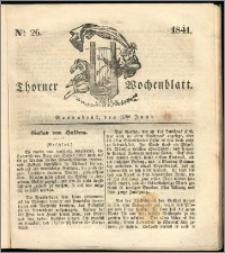 Thorner Wochenblatt 1841, Nro. 26 + Beilage, Zweite Beilage, Thorner wöchentliche Zeitung