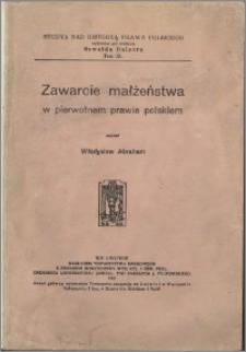 Zawarcie małżeństwa w pierwotnem prawie polskiem