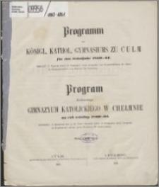 Programm des Königl. Kathol. Gymnasiums zu Culm für das Schuljahr 1860/1861
