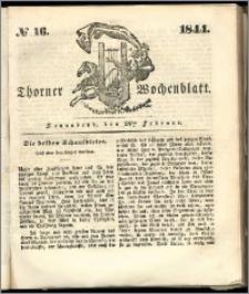 Thorner Wochenblatt 1844, No. 16 + Beilage, Thorner wöchentliche Beitung