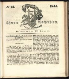 Thorner Wochenblatt 1844, No. 67 + Beilage