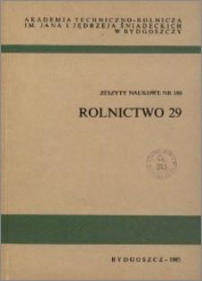Zeszyty Naukowe. Rolnictwo / Akademia Techniczno-Rolnicza im. Jana i Jędrzeja Śniadeckich w Bydgoszczy, z.29 (160), 1989