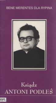 Ksiądz kanonik doktor Antoni Podleś /1934-1997/
