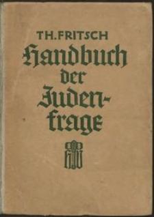 Handbuch der Judenfrage : die wichtigsten Tatsachen zur Beurteilung des jüdischen Volkes