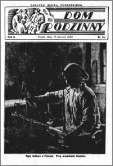 Dom Rodzinny : dodatek tygodniowy Słowa Pomorskiego, 1932.06.12 R. 8 nr 24
