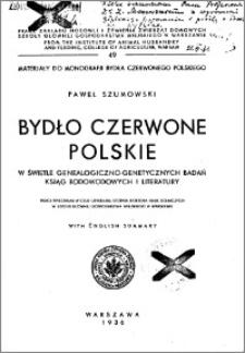 Bydło czerwone polskie w świetle genealogiczno - genetycznych badań ksiąg rodowodowych i literatury