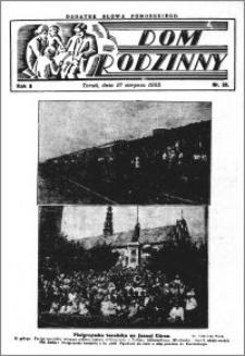 Dom Rodzinny : dodatek tygodniowy Słowa Pomorskiego, 1932.08.27 R. 8 nr 35