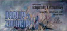 Barwy i zapachy : wernisaż wystawy Bogumiły Latowskiej : 7 maja 2013 r.