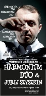 Mistrzowie Koncertowych Estrad : Mistrzowie Akordeonu : Harmonium Duo & Jurij Szyszkin : 21 maja 2013 : zaproszenie dla 2 osób